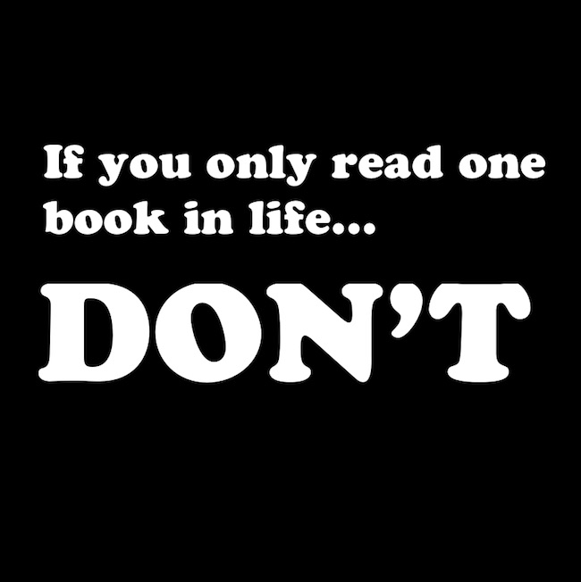 If You Only Read One Book